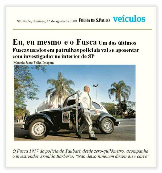 O Fusquinha e seu companheiro de trabalho em reportagem da Folha em 2009