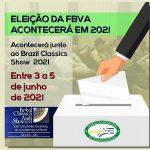 Eleição da FBVA acontecerá em 2021