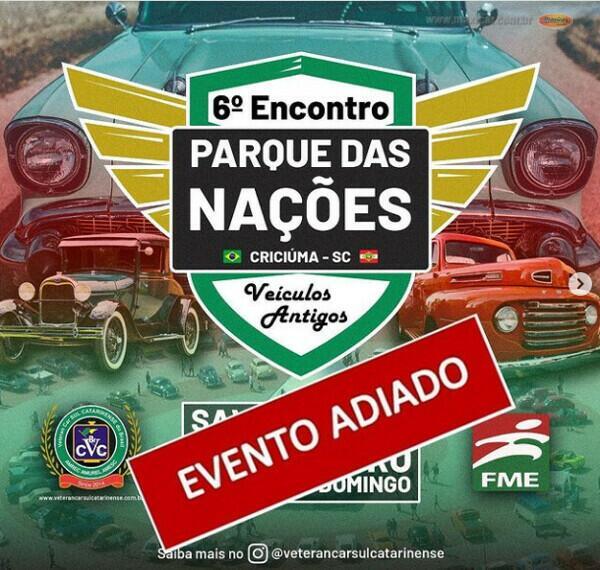 6° Parque das Nações de Carros Antigos em Criciúma ADIADO
